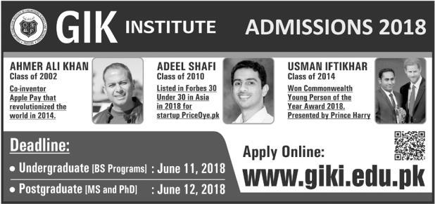 GIKI Ghulam Ishaq Khan Institute Topi Admission 2018 Date and Schedule