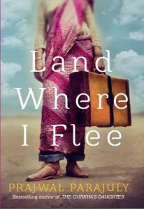 Prajwal-Parajuly-Land-Where-I-Flee