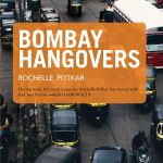 Book Review: Bombay Hangovers by Rochelle Potkar