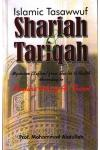 Islamic Tasawwuf: Shariah & Tariqah according to Thanvi By