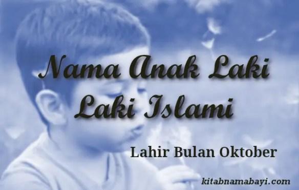 nama anak laki laki islami bulan oktober