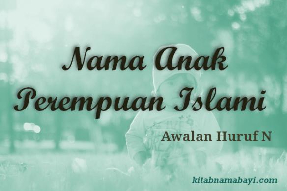 nama anak perempuan islami awalan n