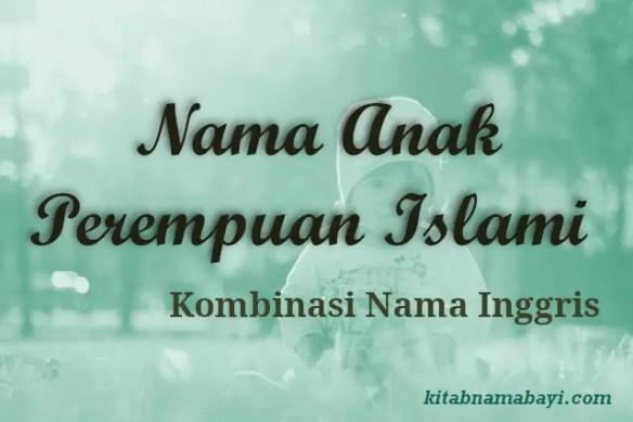 Nama Anak Perempuan Islami Inggris