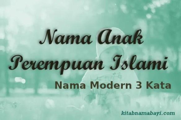 Nama Anak Perempuan Islami Modern 3 Kata