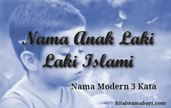 nama anak laki laki islami modern 3 kata