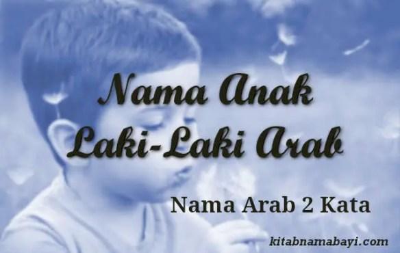 Nama Anak Laki Laki Arab 2 Kata