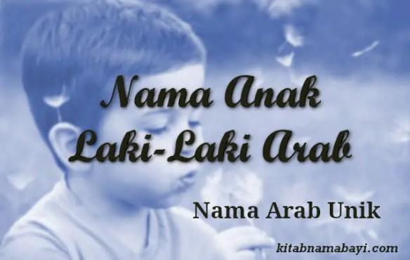 Nama Anak Laki Laki Arab Unik