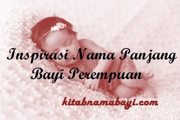 Nama Panjang Bayi Perempuan