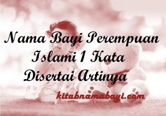 Nama Bayi Perempuan Islami 1 Kata