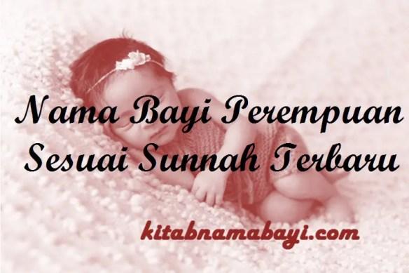 Nama Bayi Perempuan Sesuai Sunnah