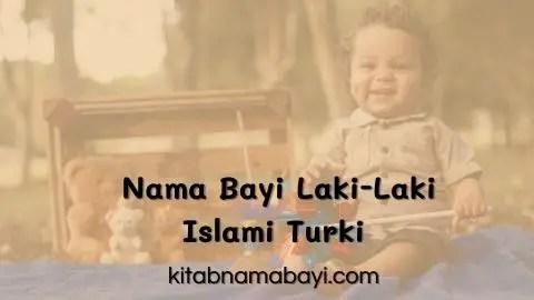 Nama Bayi Lelaki Islam Turki