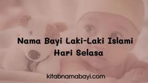 Nama Bayi Laki-Laki Islam Di Hari Selasa