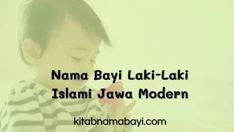 Nama Bayi Laki-Laki Islam Jawa Modern