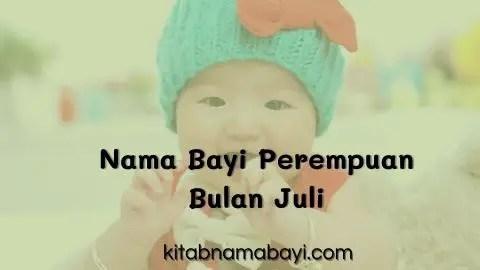 nama bayi perempuan bulan juli