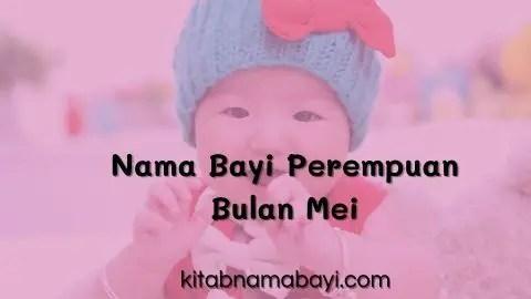 nama bayi perempuan bulan mei
