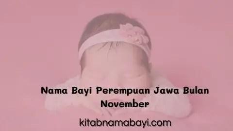 nama bayi perempuan jawa bulan november