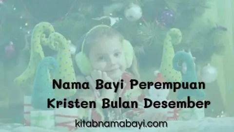 nama bayi perempuan kristen bulan desember