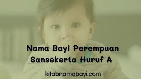 nama bayi perempuan sansekerta huruf A