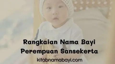 rangkaian nama bayi perempuan sansekerta
