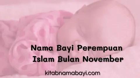 nama bayi perempuan islam bulan november