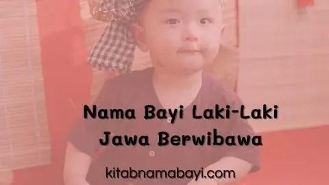 nama bayi laki-laki jawa berwibawa