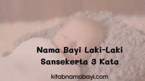 nama bayi laki-laki sansekerta 3 kata
