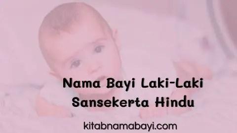 nama bayi laki-laki sansekerta hindu
