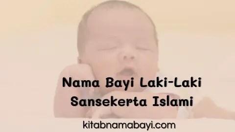 nama bayi laki-laki sansekerta islami