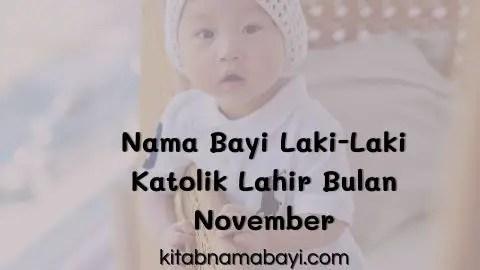 nama bayi laki-laki katolik lahir bulan november