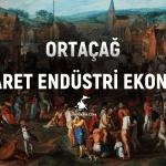 ortacag-ticaret-ekonomi-endustri
