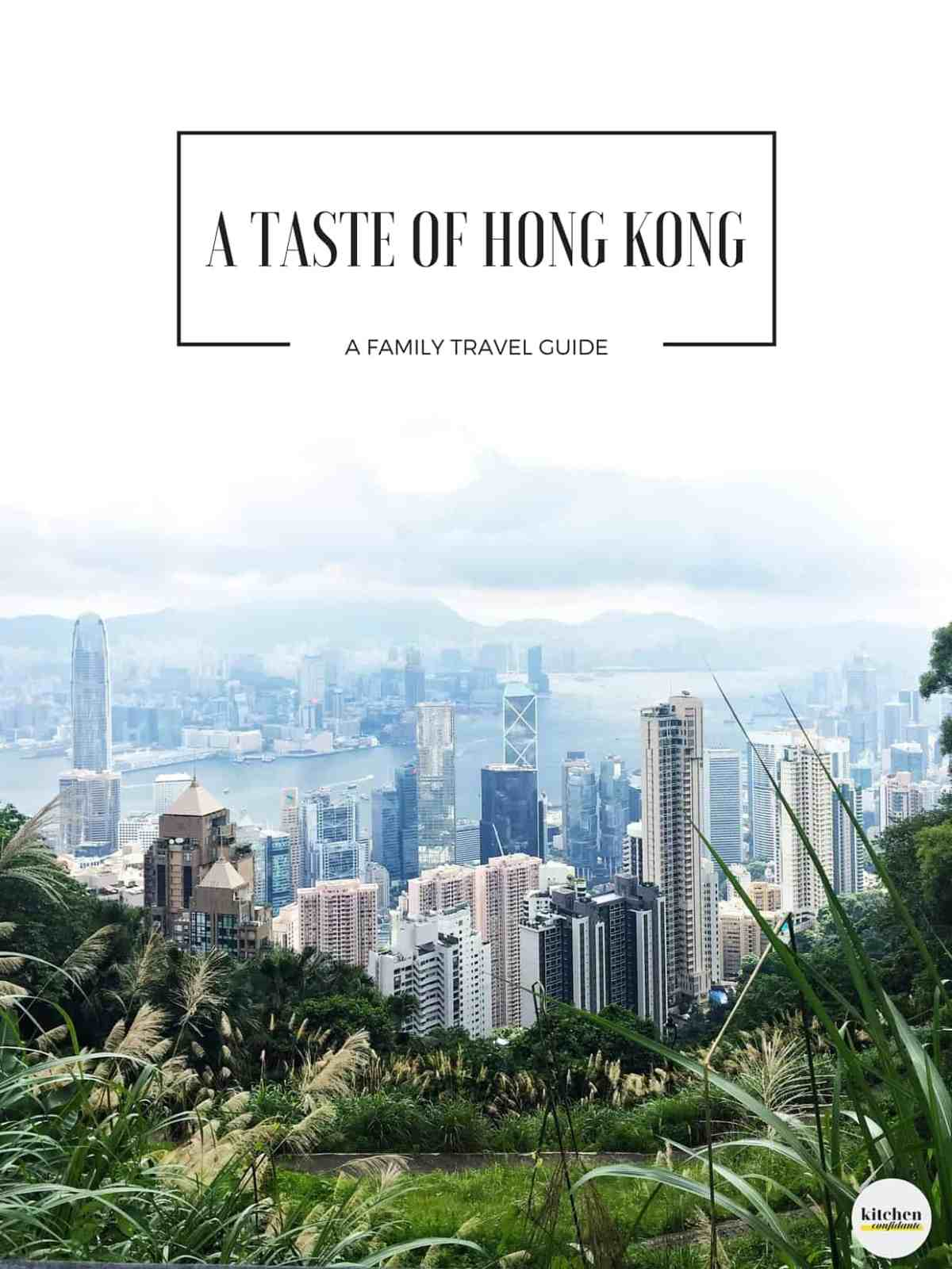 A Taste of Hong Kong- A Family Travel Guide // Planning a trip to Hong Kong? Come join me for our family's pick on places to savor, stay and play in Asia's World City!