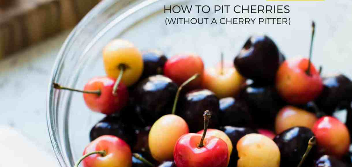 bowl of summer cherries and how to pit cherries tutorial