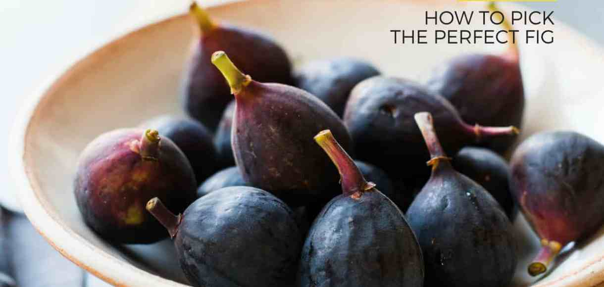 A bowl of black mission figs and how to pick the perfect fig.