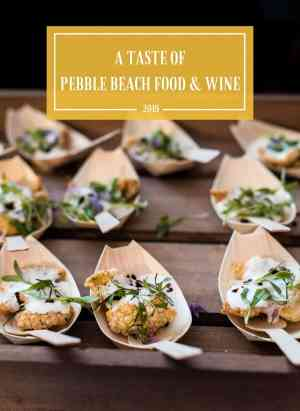 A Taste of Pebble Beach Food and Wine and the Saturday Lexus Grand Tasting