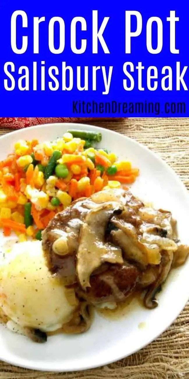 A Pinterest Pinnable Image of Crock Pot Salisbury Steak