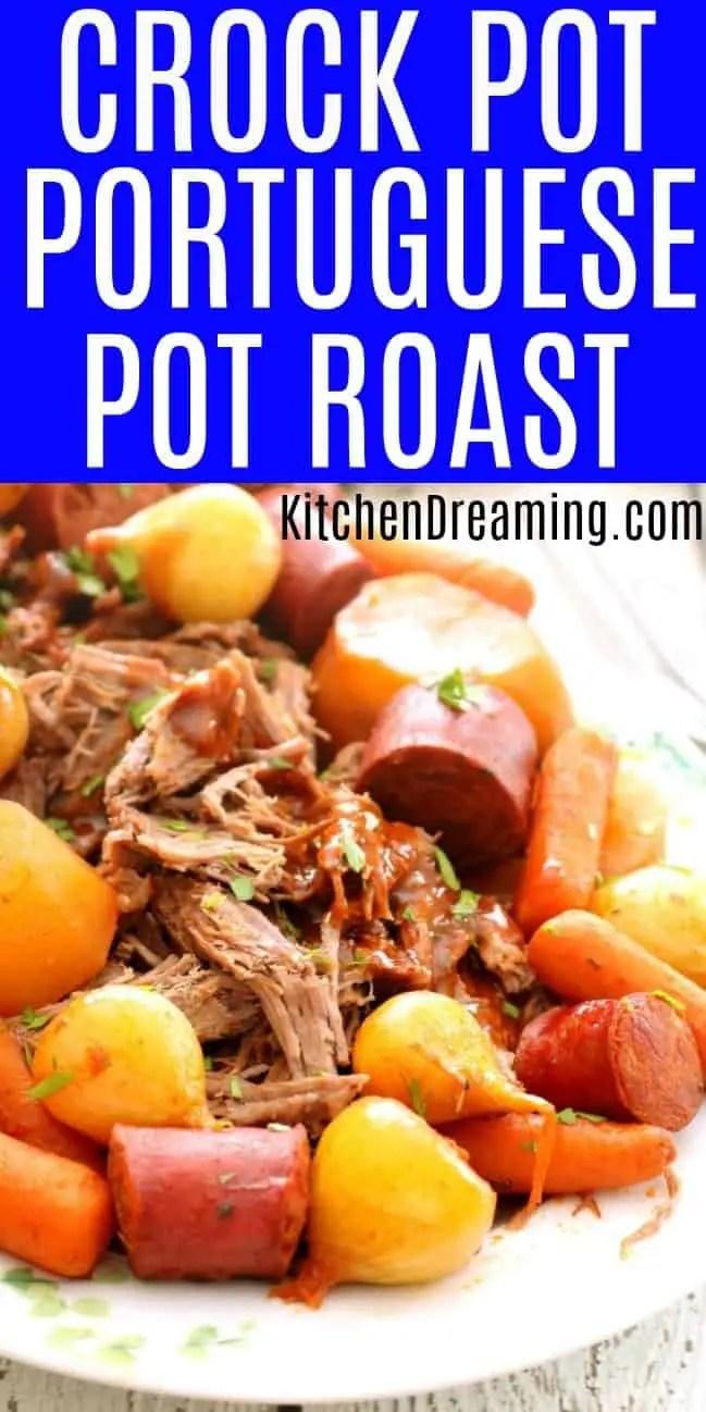 A pinnable Pinterest Image of Crock Pot Portuguese Pot Roast