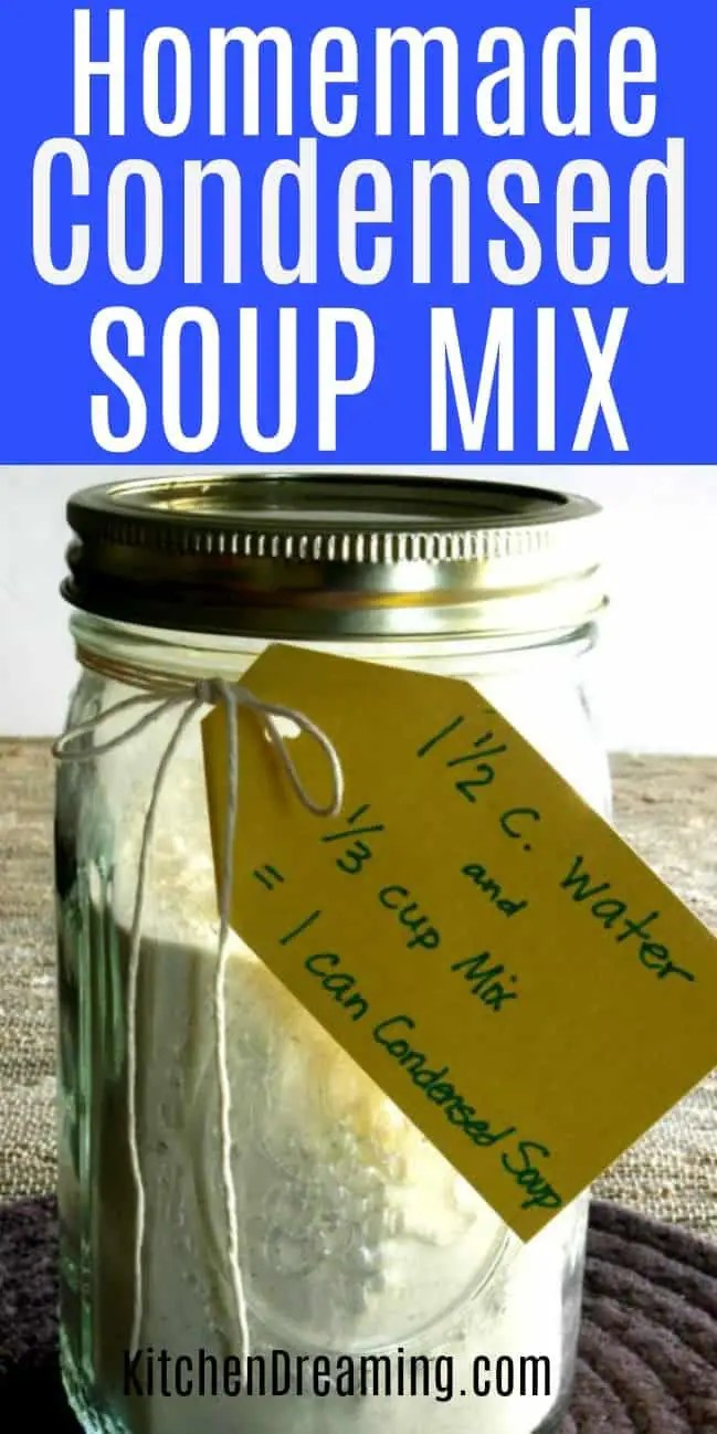 A pinnable Pinterest image of Homemade Condensed Soup Mix.