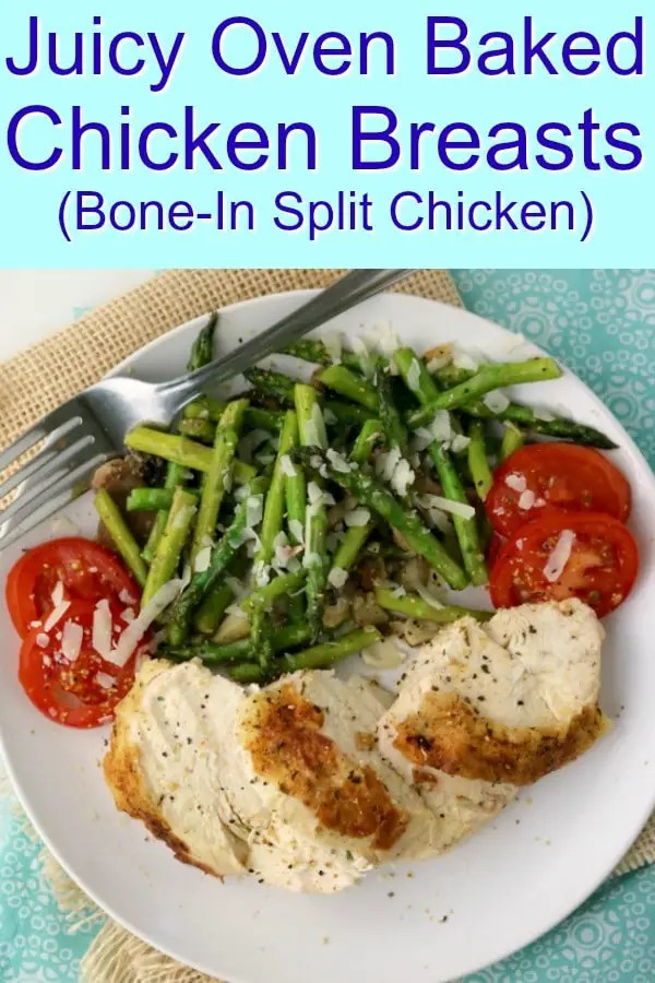 A pinterest image of Juicy Oven Baked Chicken Breasts (Bone-in Split Chicken).