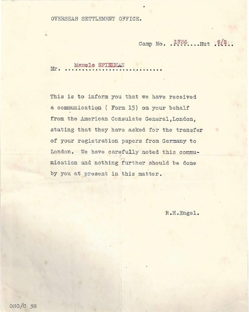 Kitchener camp, Manele Spielmann, Hut 9/II, Camp number 1736, Overseas Settlement office, Communication Form 15 from American Consulate General, London, Transfer of registration papers from Germany to London, R H Engel, nd