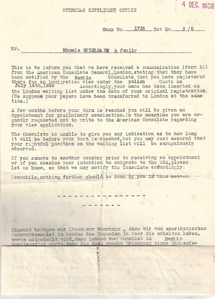 Kitchener camp, Manele Spielmann, Letter, Overseas Settlement Office, Camp number 1736, Hut 9/II, American Consulate General, London, Berlin, registered for visa under Polish quota on 14 July 1938, Application to emigrate to USA, 4 December 1939