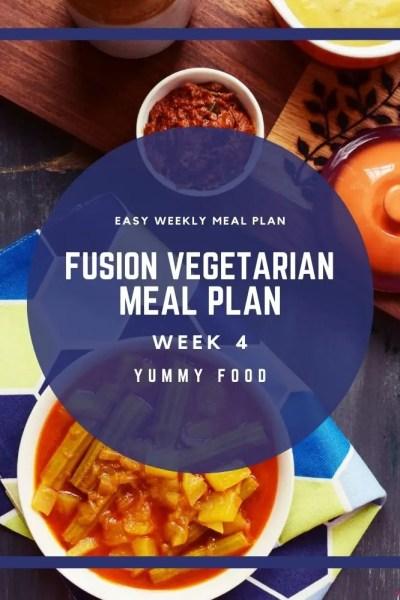 Week 4 – Fusion Vegetarian Meal Plan