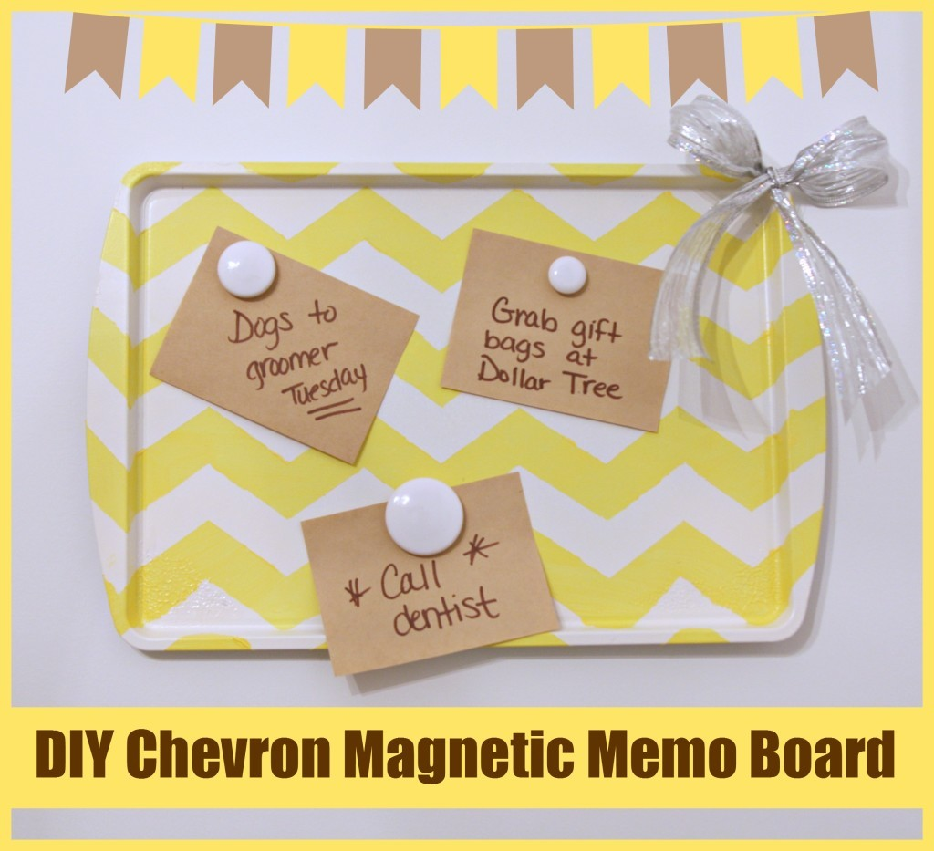 DIY Chevron Magnetic Memo Board