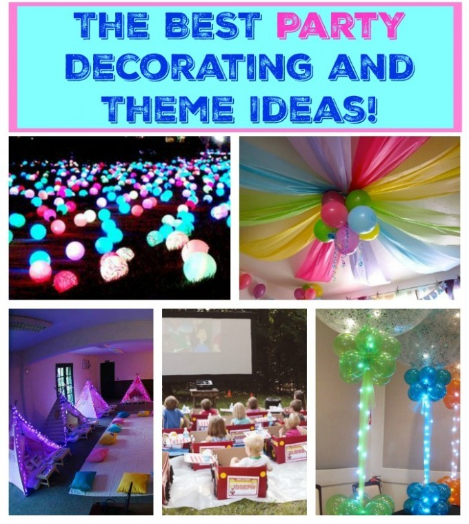 The BEST Party Decorating Ideas
