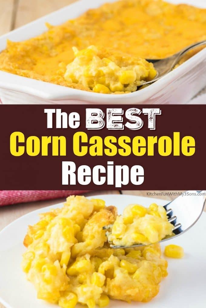 The BEST Corn Casserole Recipe