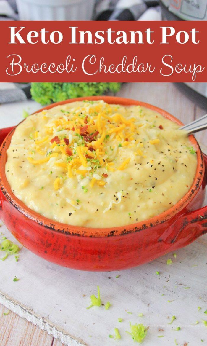 keto Instant Pot broccoli cheddar soup for pinterest