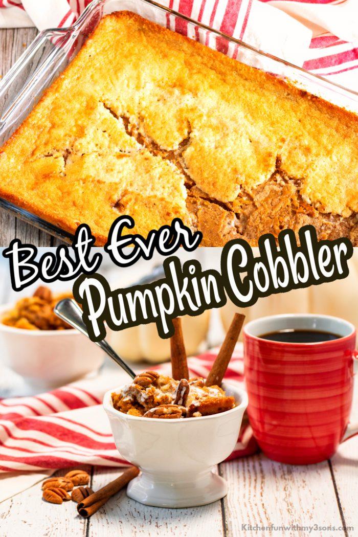 Best Ever Pumpkin Cobbler Recipe