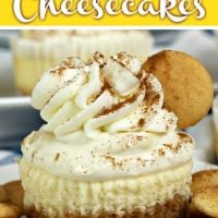 Banana Pudding Cheesecakes