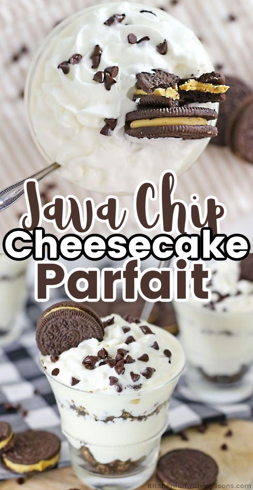 java chip cheesecake parfait