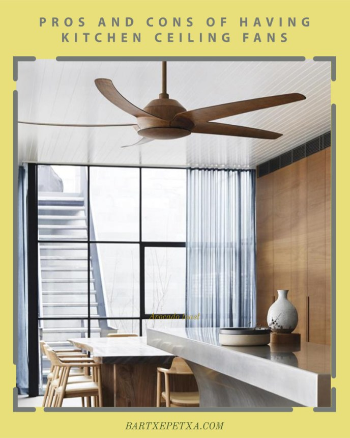 Pros and cons of having kitchen ceiling fans
