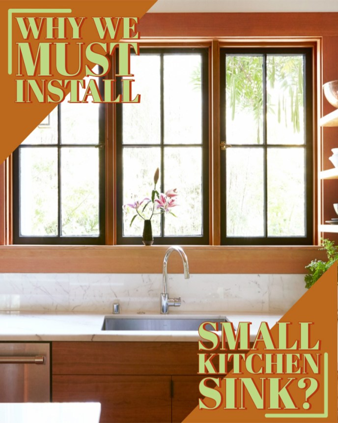 Why we must install small kitchen sink?